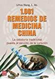 1,001 Remedios de Medicina China, Lihua Wang, 8499170080