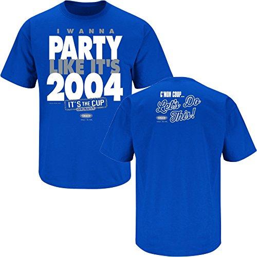 (Tampa Bay Hockey Fans. I Wanna Party Like It's 2004. Royal Blue T Shirt (Sm-5X) (Large))