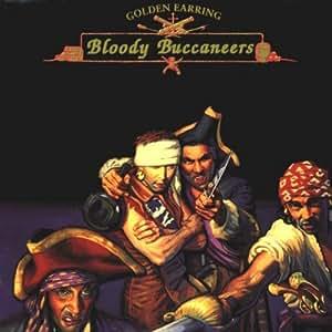golden earring bloody buccaneers