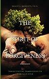 The Spirit of Forgiveness, Th. D. Barnett, 1770674918