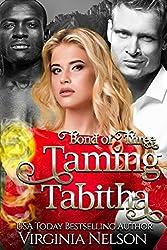 Taming Tabitha (Bond of Three Book 1)