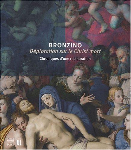 Bronzino, Déploration sur le Christ mort : Chroniques d'une restauration