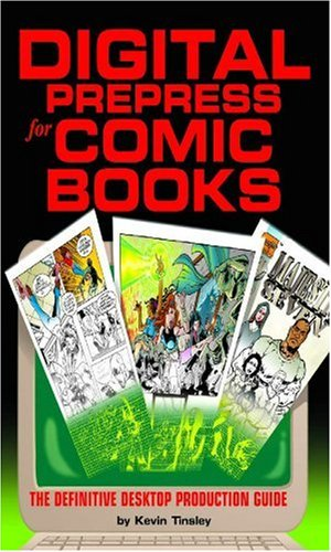 Desktop Strip Half (Digital Prepress for Comic Books : The Definitive Desktop Production Guide)