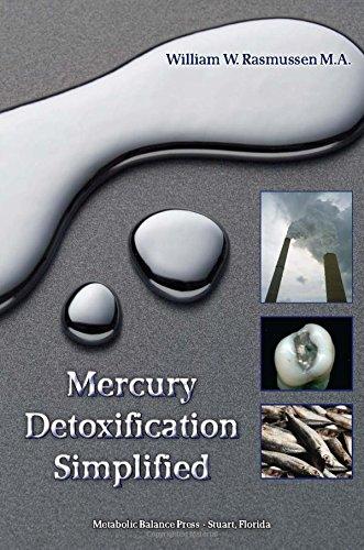 Mercury Detoxification Simplified