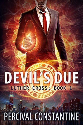 #freebooks – Devil's Due (Luther Cross Book 1) by Percival Constantine