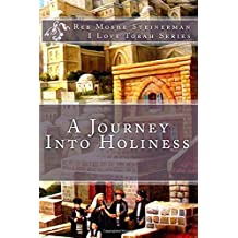 A Journey Into Holiness