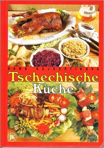 Tschechische Kuche Amazon De Hana Gajdostikova Jan Kanzelsberger