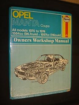opel manta owner s workshop manual haynes owners workshop manuals rh amazon co uk Opel GT Opel GT