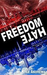 Freedom/Hate (Freedom/Hate Series, Book 1)