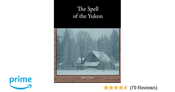 the law of the yukon poem