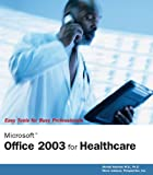 Microsoft Office 2003 for Healthcare, Ahmad Hashem and Perspection, Inc. Staff, 0789732114