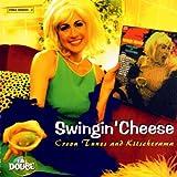 Swingin' Cheese