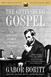 The Gettysburg Gospel: The Lincoln Speech That Nobody Knows (Simon & Schuster Lincoln Library)