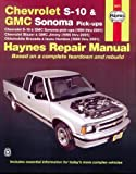 Chevrolet S-10 & GMC Sonoma Pick-ups (Haynes Repair Manual)