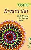 Kreativität: Die Befreiung der inneren Kraft