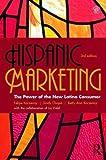 Hispanic Marketing: The Power of the New Latino Consumer