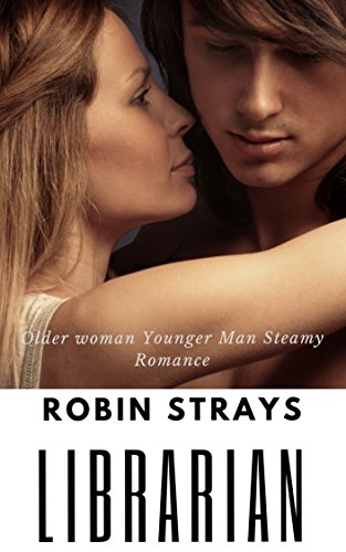 The Librarian: Older Woman Younger Man Steamy Romance ()