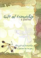 Gift of Friendship - A Friendship Journal
