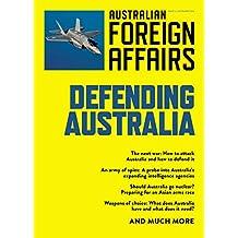 Defending Australia: Australian Foreign Affairs; Issue 4