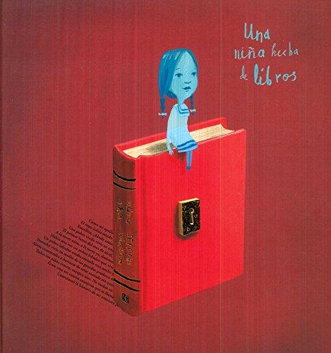 Una niña hecha de libros (Los especiales de a la Orilla Del Viento) (Spanish Edition)