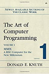 The Art of Computer Programming, Volume 1, Fascicle 1: MMIX -- A RISC Computer for the New Millennium Paperback