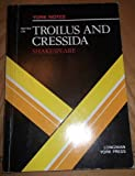 Troilus and Cressida, William Shakespeare, 0582782252