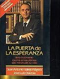 img - for La puerta de la esperanza. Libro-testimonio escrito en los  ltimos dos meses de su vida. book / textbook / text book