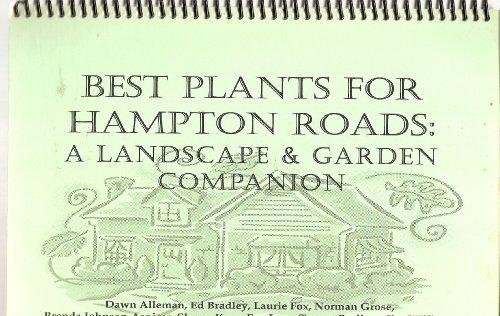 Best Plants for Hampton Roads: A Landscape & Garden ()