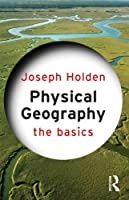 Physical Geography: The Basics Front Cover
