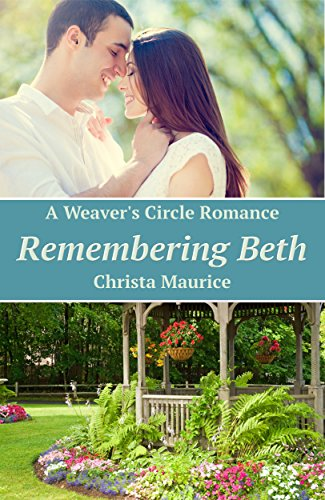 Remembering Beth (Weaver's Circle Book 1) by [Maurice, Christa ]