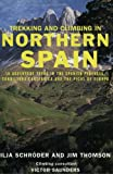 img - for Trekking and Climbing in Northern Spain (Trekking & Climbing) book / textbook / text book