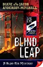 Blind Leap (Blind Eye Mystery Series Book 2)