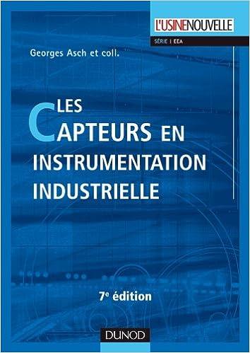 Livre gratuits en ligne Les capteurs en instrumentation industrielle - 7ème édition pdf, epub