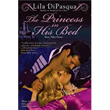 The Princess in His Bed  (Fiery Tales)