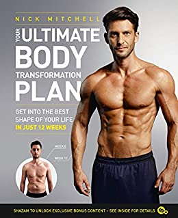 a5a2a852343 Your Ultimate Body Transformation Plan  Get into the best shape of your  life – in