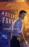 A Silent Fury, Lynette Eason, 0373443544