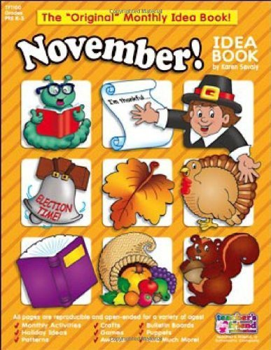 November Monthly Idea Book by Scholastic (November Monthly Idea Book)