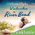 Wiedersehen in River Bend (Happy End in River Bend 3) Hörbuch von Catherine Bybee Gesprochen von: Dagmar Bittner