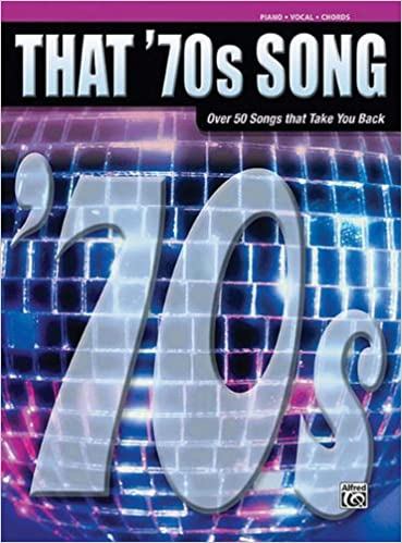 That 70s Song Piano Vocal Chords Decade Paperback June 1 2005