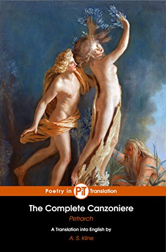 The Complete Canzoniere (Translated, Annotated, Illustrated)