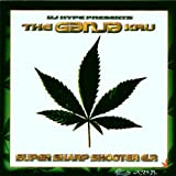 DJ Hype Presents The Ganja Kru: Super Sharp Shooter E.P.