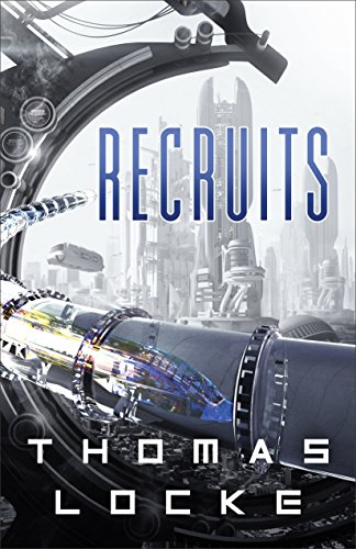 Recruits (Recruits) by [Locke, Thomas]