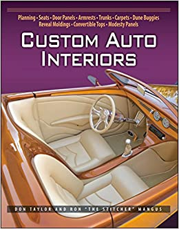 Custom Auto Interiors: Don Taylor, Ron Mangus: 9781931128186: Amazon.com:  Books
