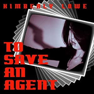 To Save an Agent Audiobook