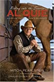 Riding into the Sunrise: Al Quie, A Life of Faith, Service & Civility