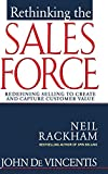 img - for Rethinking the Sales Force: Redefining Selling to Create and Capture Customer Value book / textbook / text book