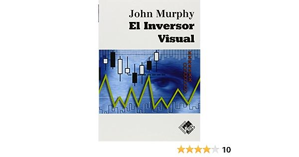El Inversor Visual Economía Y Negocios Spanish Edition 9788497451017 Murphy John Books