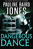 Dangerous Dance: A gothic romance novel set in Louisiana