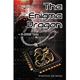 The Enigma Dragon: A CATS Tale (The Enigma Series Book 9)