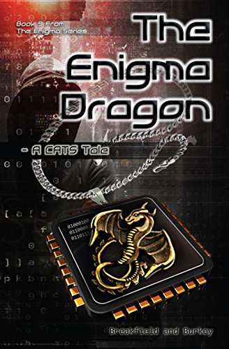 The Enigma Dragon: A CATS Tale (The Enigma Series Book 9) by [Breakfield, Charles V, Burkey, Roxanne E]